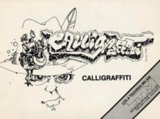 Calligraffiti Leila Taghinia Milani Gallery, New York / 1984