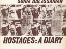 Hostages, A Diary Elise Meyer Gallery, New York / 1980